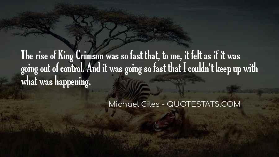 Michael Giles Quotes #1473277
