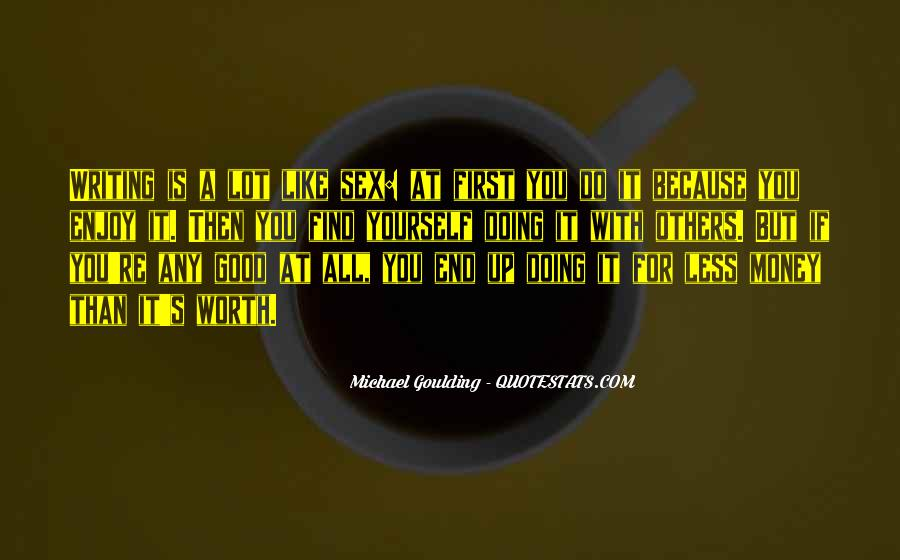 Michael Goulding Quotes #1766101