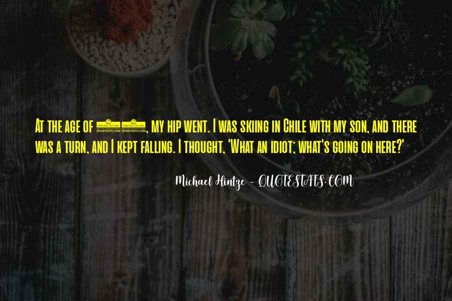 Michael Hintze Quotes #402189