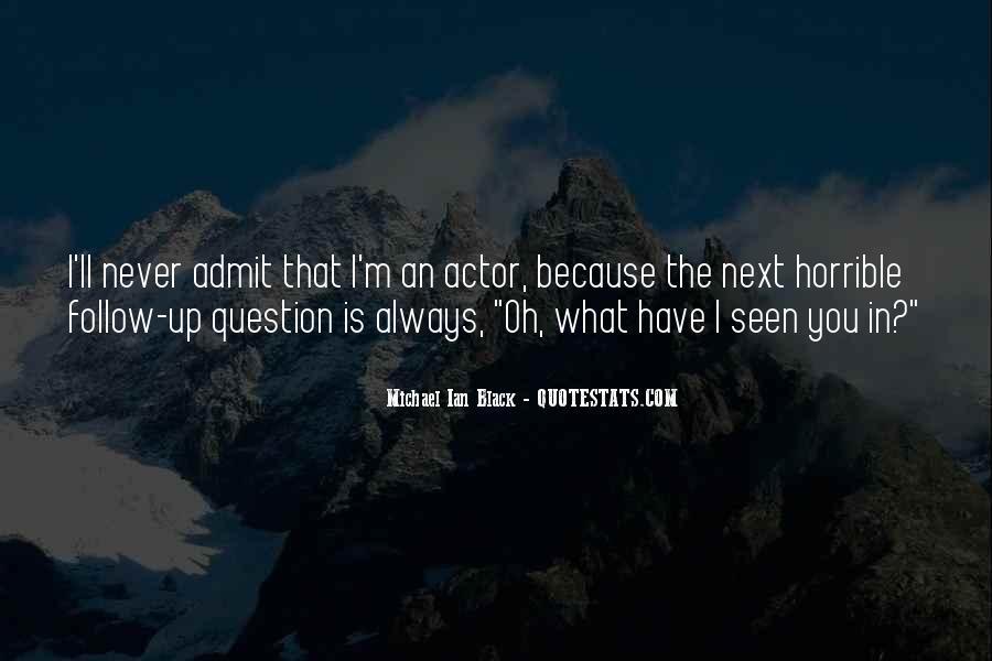 Michael Ian Black Quotes #1247642