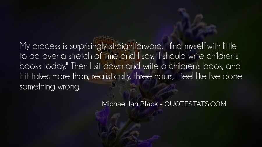 Michael Ian Black Quotes #1342044