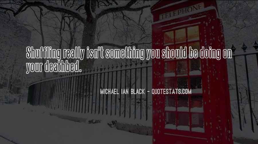 Michael Ian Black Quotes #1491360