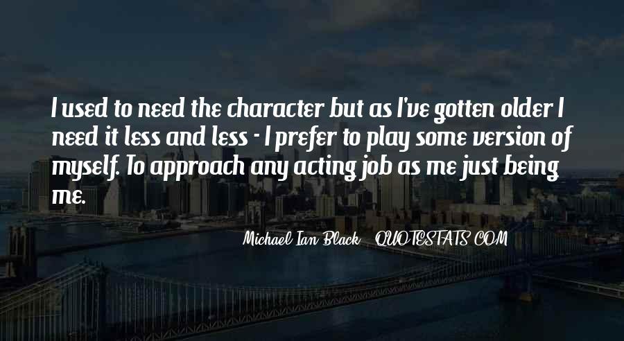 Michael Ian Black Quotes #702510