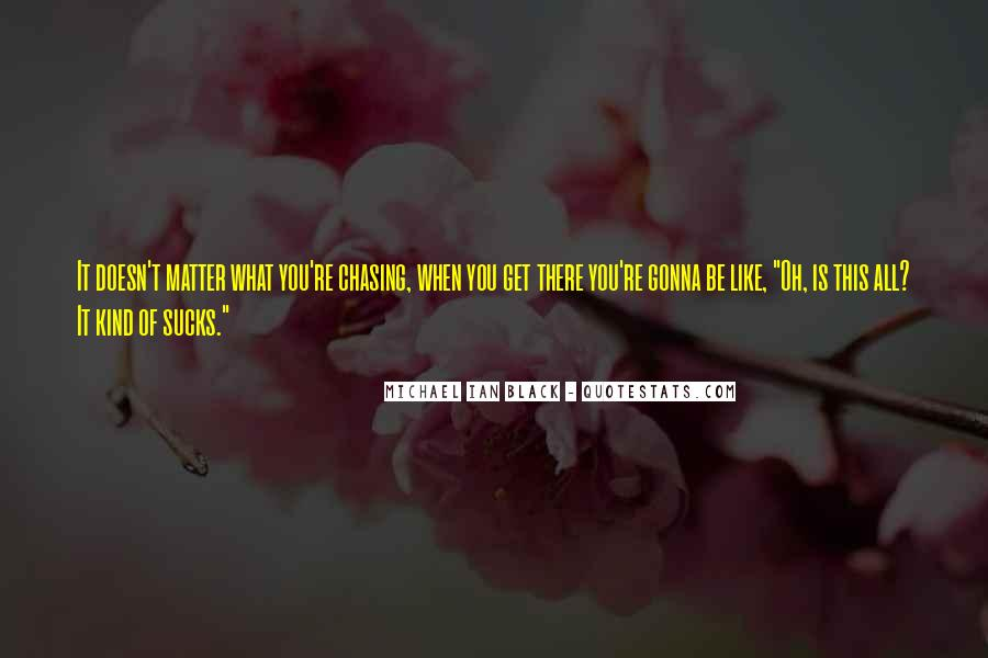 Michael Ian Black Quotes #776615