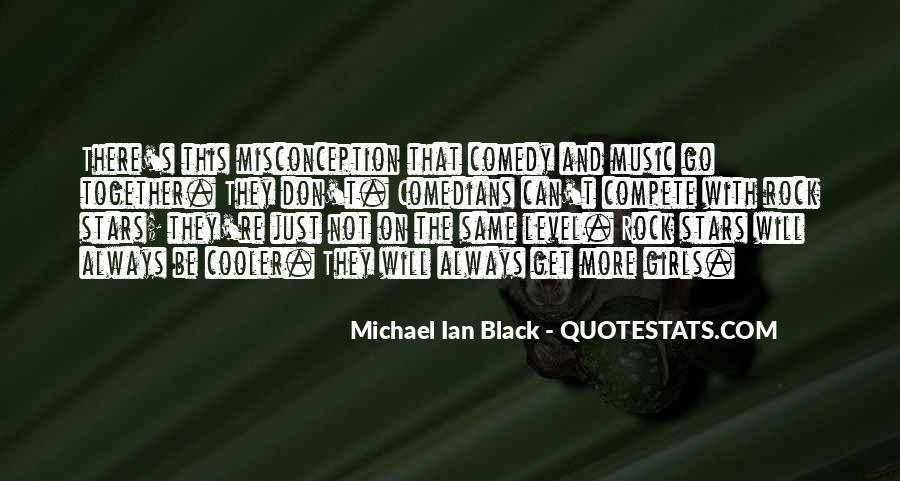 Michael Ian Black Quotes #793438