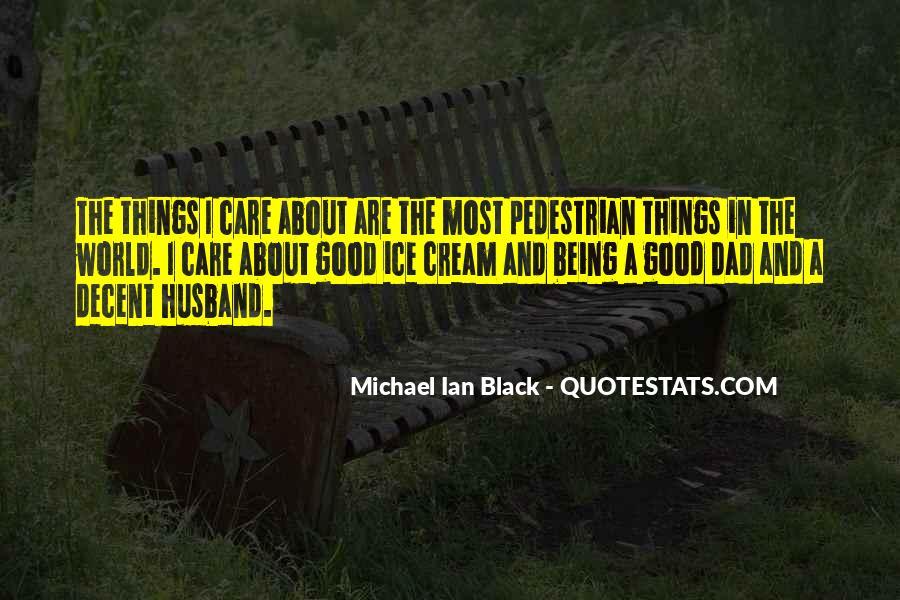 Michael Ian Black Quotes #907705