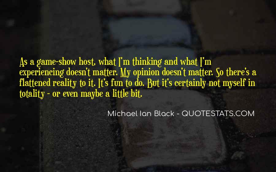 Michael Ian Black Quotes #914605
