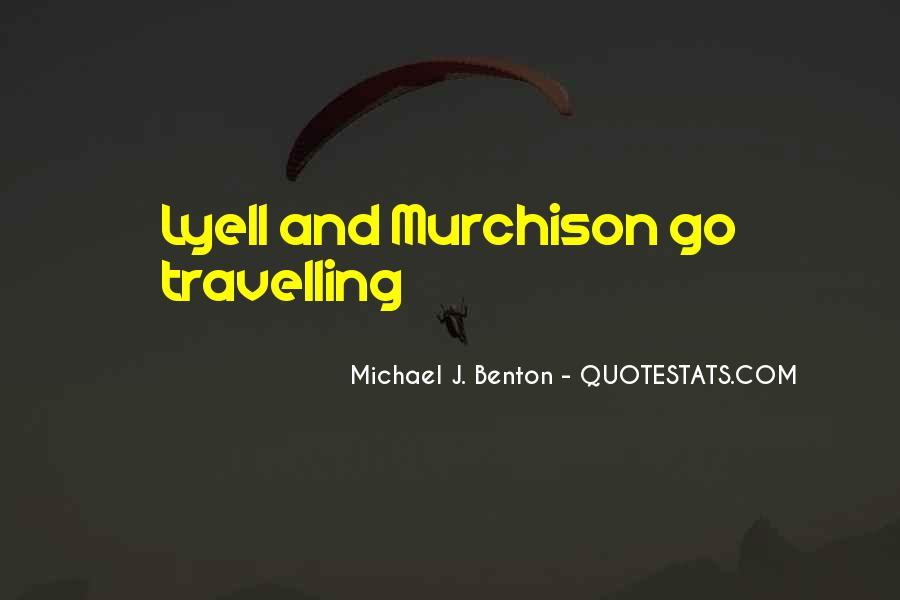 Michael J. Benton Quotes #121650