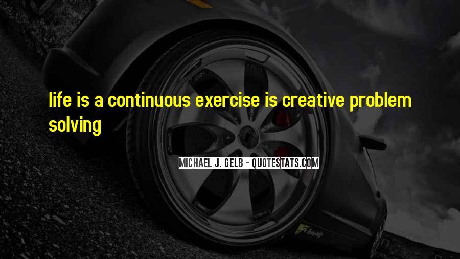 Michael J. Gelb Quotes #656649