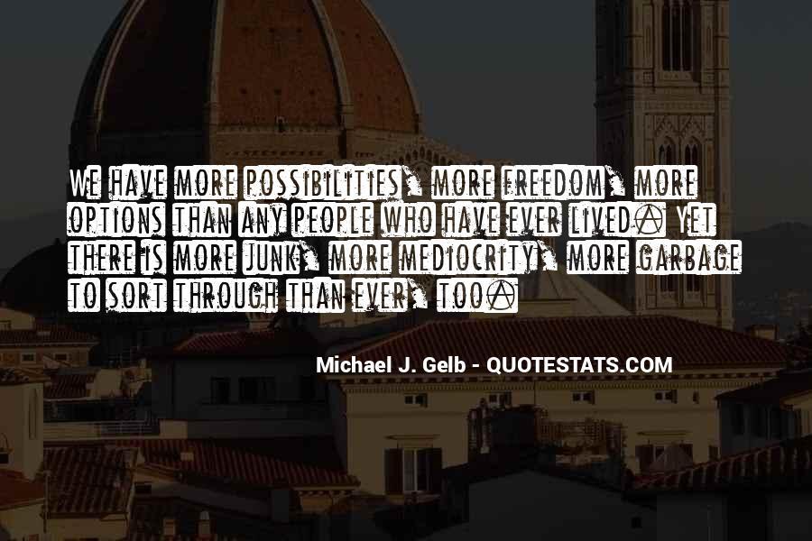 Michael J. Gelb Quotes #795842