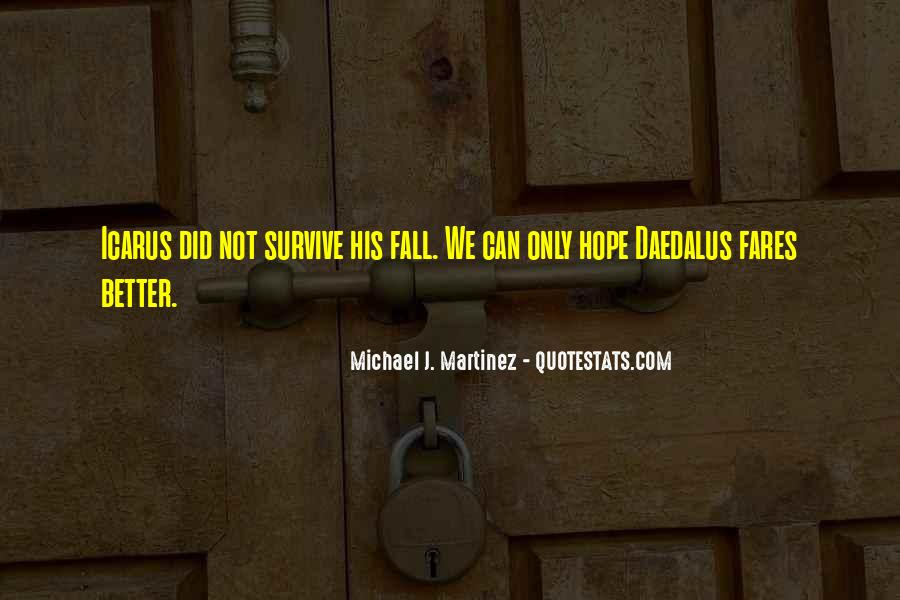 Michael J. Martinez Quotes #1806864