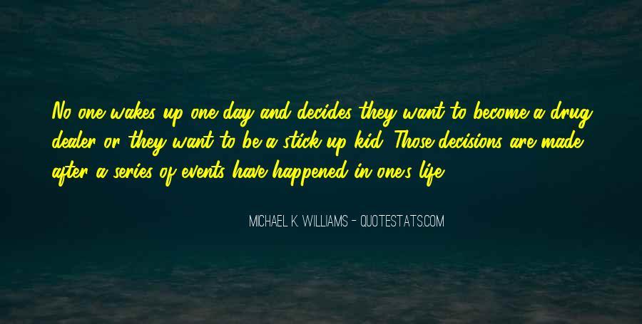 Michael K. Williams Quotes #1053598