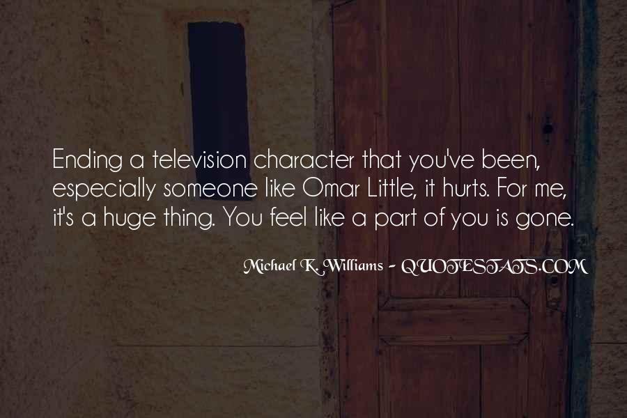 Michael K. Williams Quotes #1336493