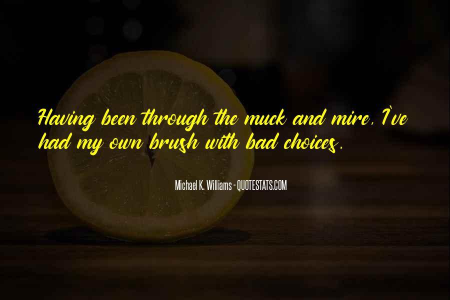 Michael K. Williams Quotes #1355840