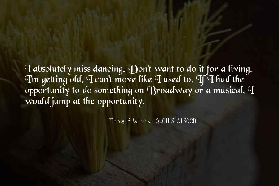 Michael K. Williams Quotes #1417785