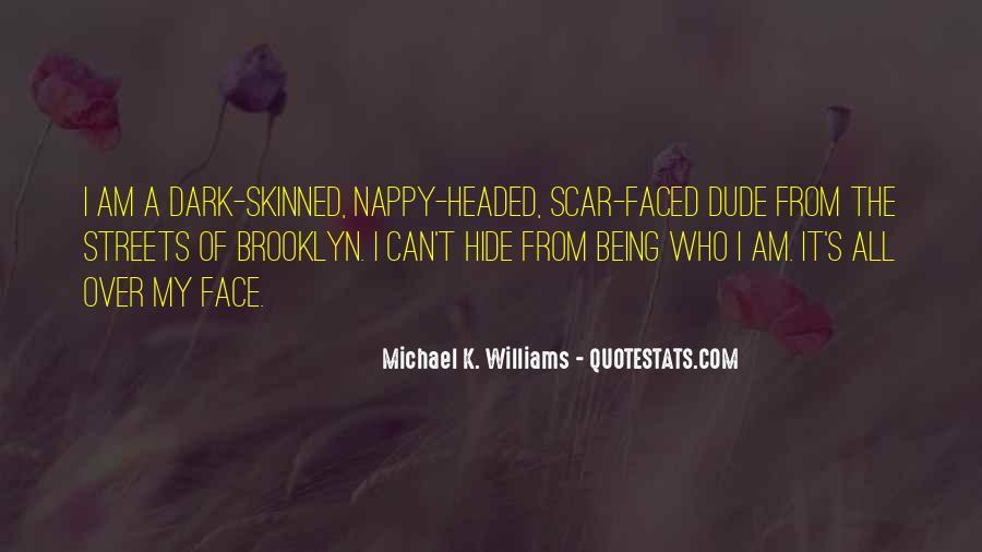 Michael K. Williams Quotes #1420876