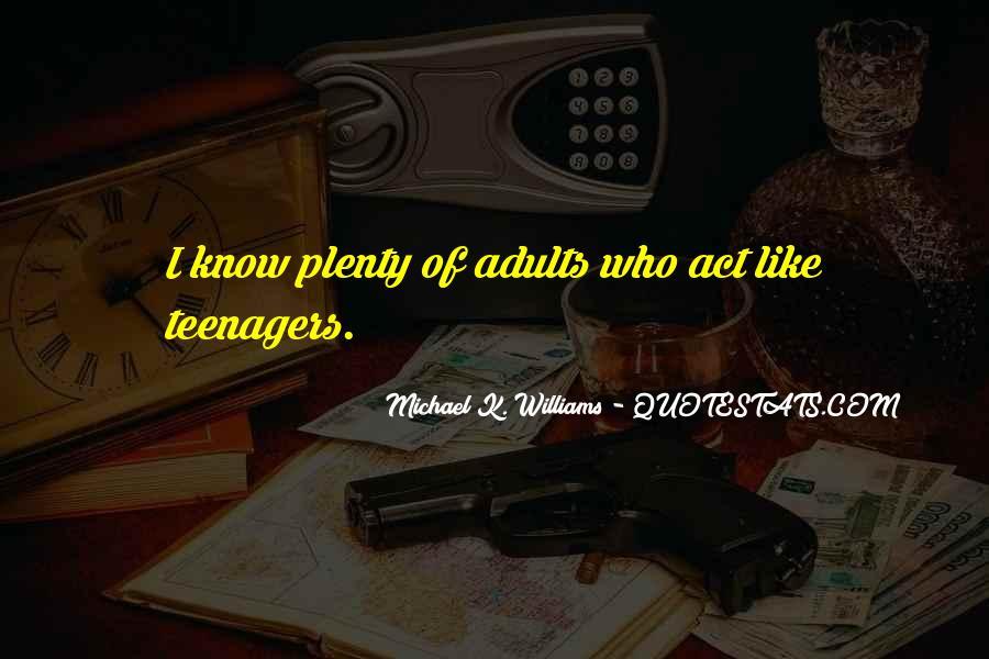 Michael K. Williams Quotes #1613728