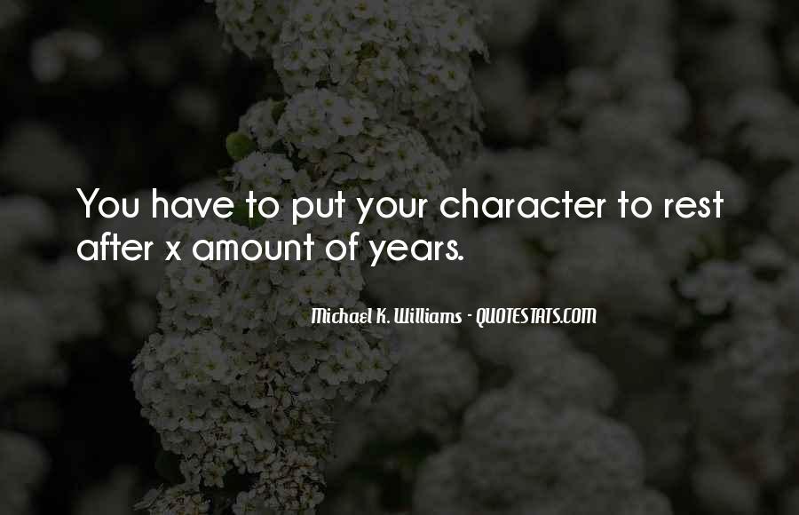 Michael K. Williams Quotes #1647645