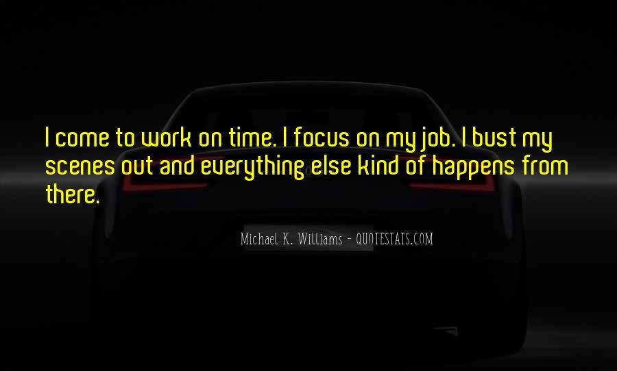 Michael K. Williams Quotes #1784486