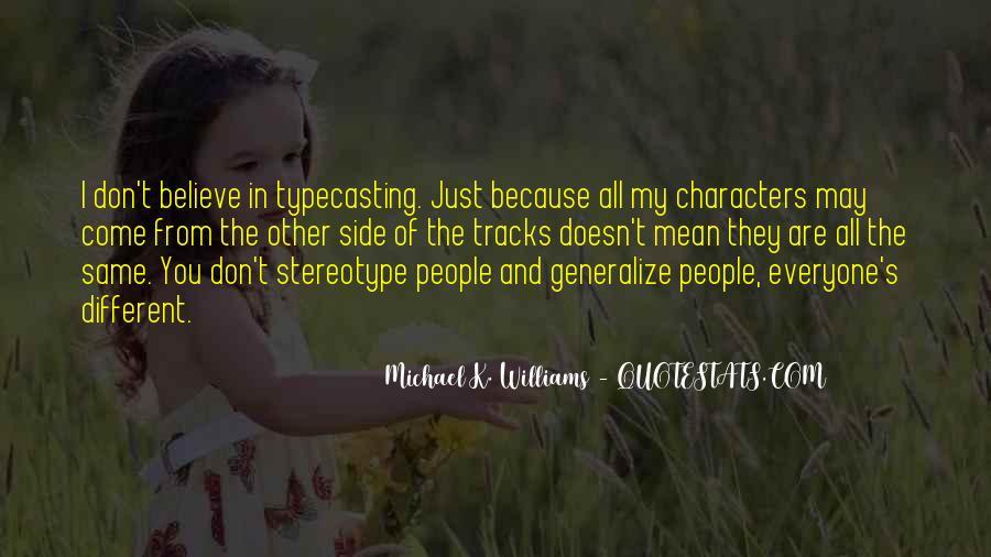 Michael K. Williams Quotes #1825120