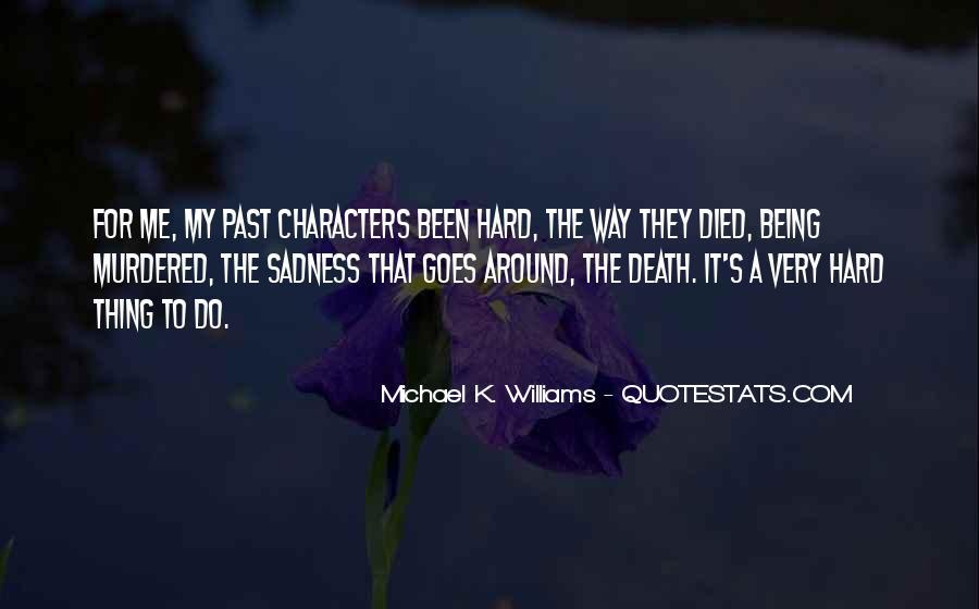 Michael K. Williams Quotes #183769
