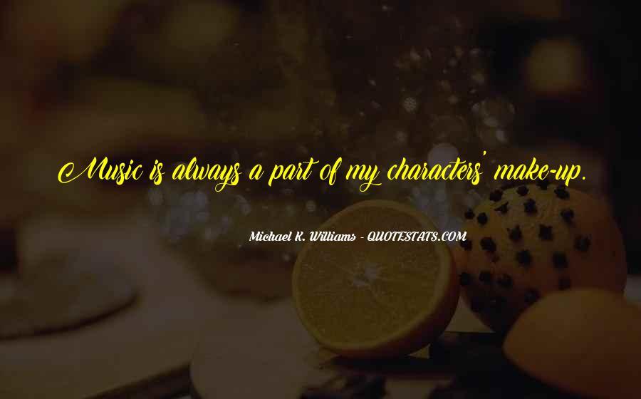 Michael K. Williams Quotes #219014