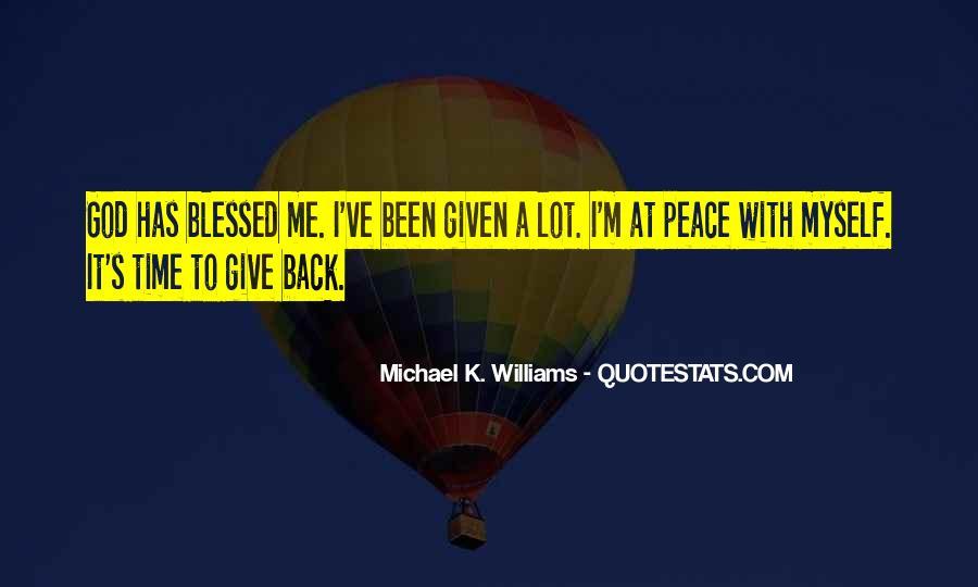 Michael K. Williams Quotes #403802