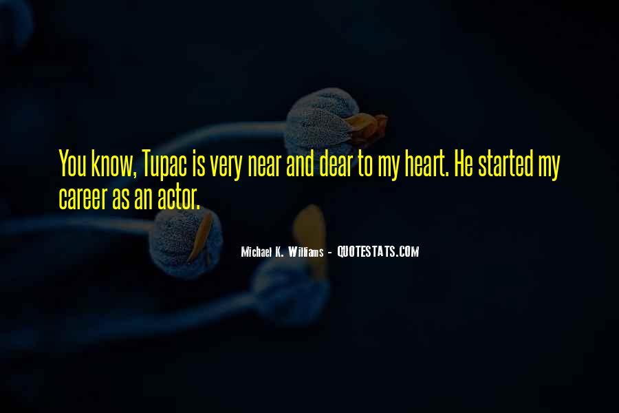 Michael K. Williams Quotes #51984