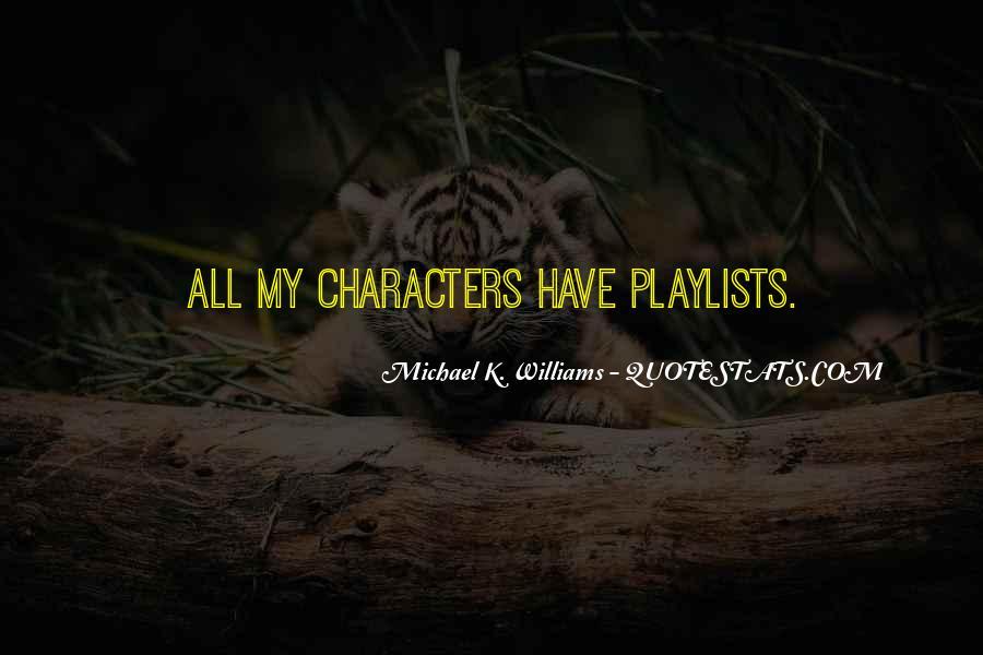 Michael K. Williams Quotes #966792