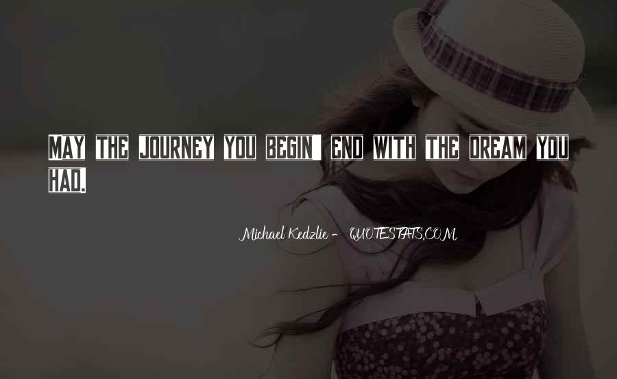 Michael Kedzlie Quotes #649172