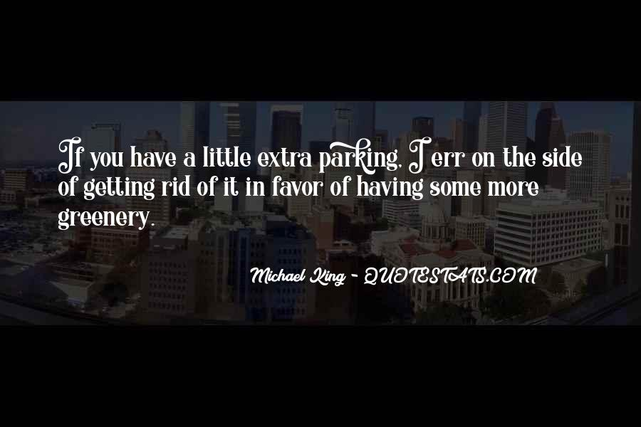 Michael King Quotes #1263477