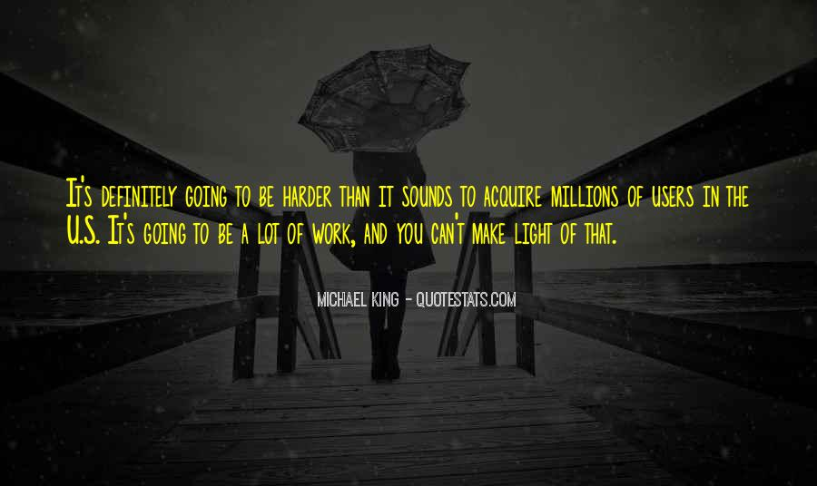 Michael King Quotes #1823684