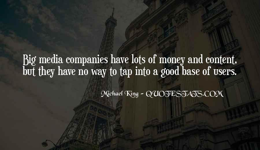 Michael King Quotes #465563