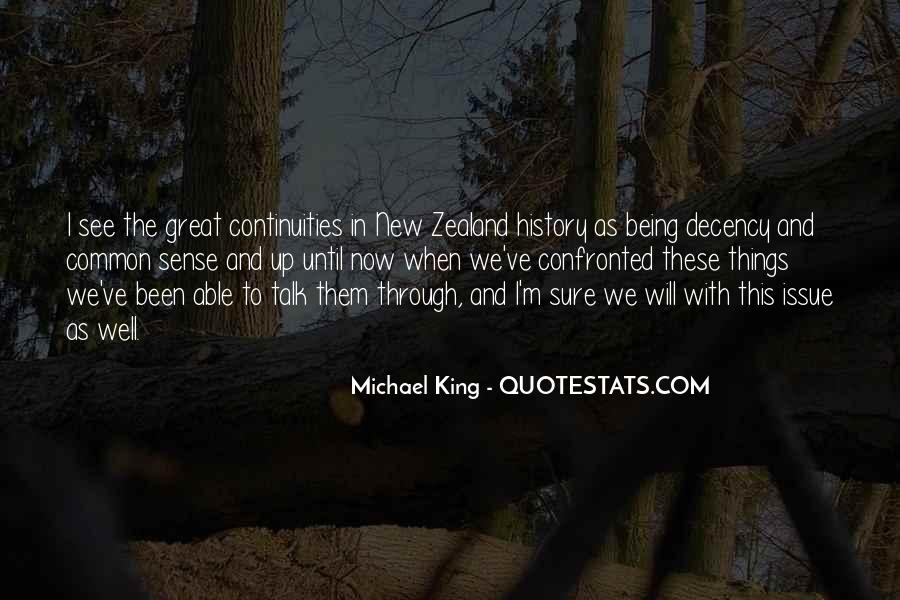 Michael King Quotes #736421