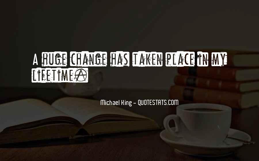 Michael King Quotes #832893