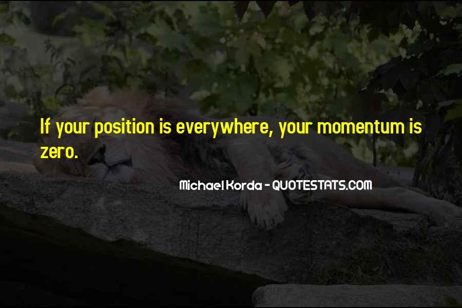 Michael Korda Quotes #1332991