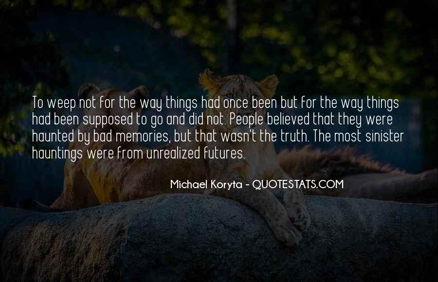Michael Koryta Quotes #18585
