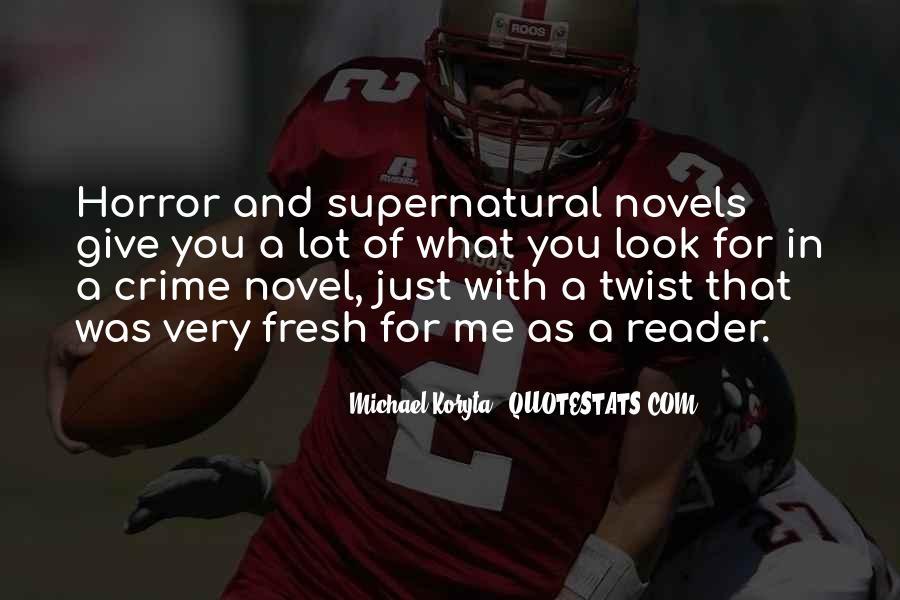 Michael Koryta Quotes #757285