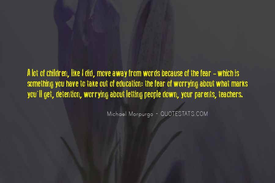 Michael Morpurgo Quotes #128279