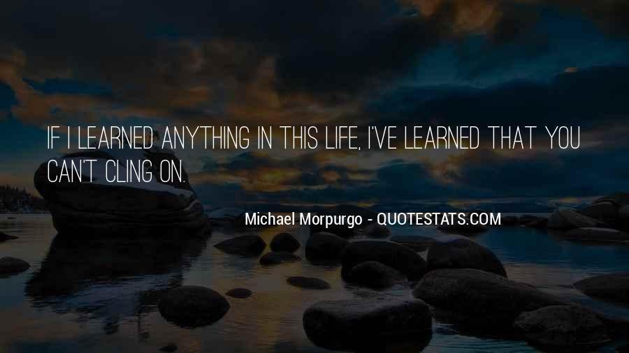 Michael Morpurgo Quotes #1296682