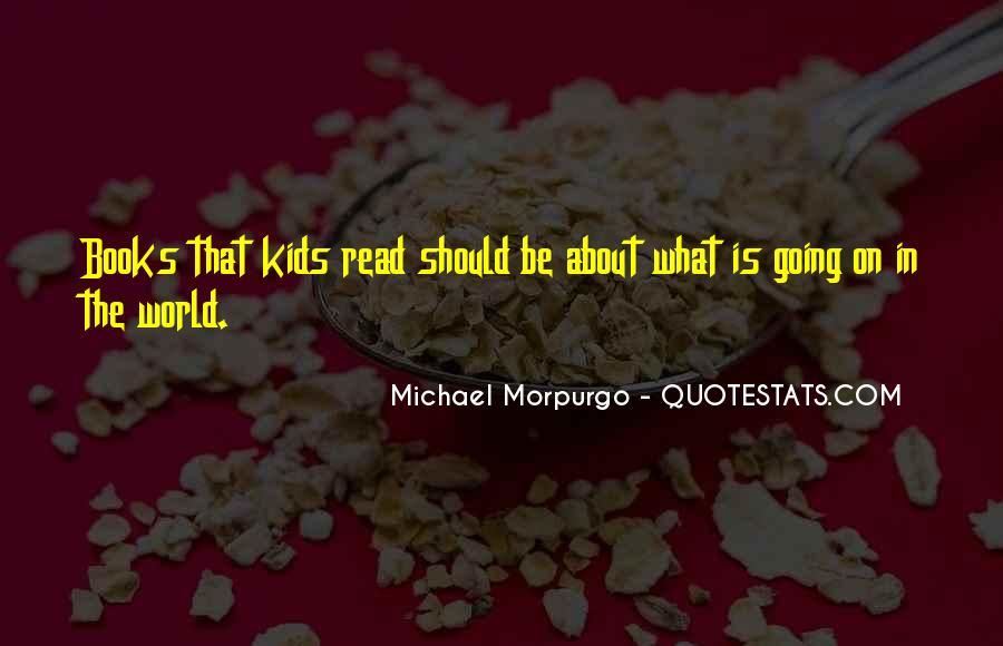 Michael Morpurgo Quotes #1417771