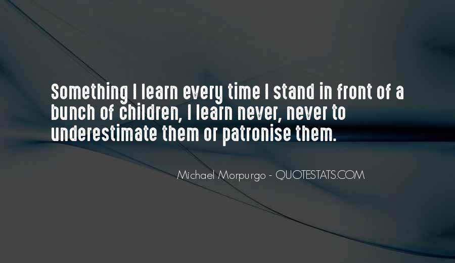 Michael Morpurgo Quotes #1460404