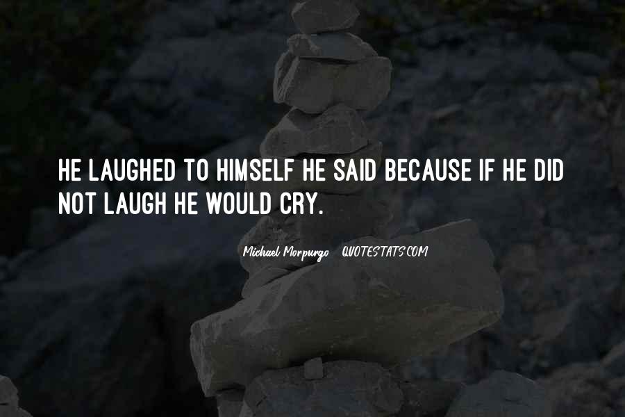 Michael Morpurgo Quotes #1629758