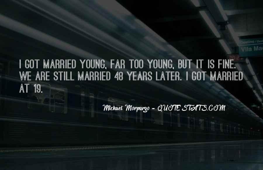 Michael Morpurgo Quotes #1629778