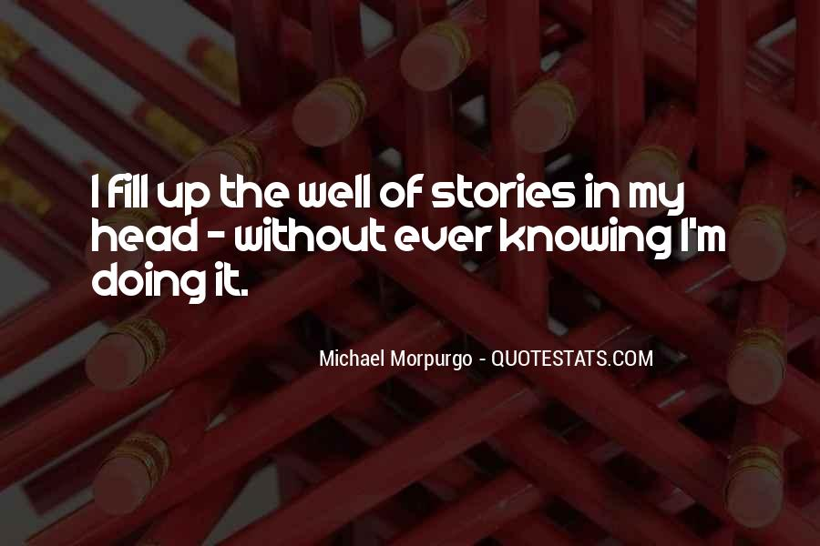Michael Morpurgo Quotes #1750548