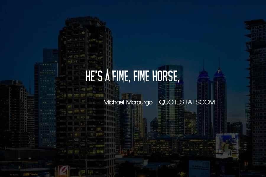 Michael Morpurgo Quotes #1786580