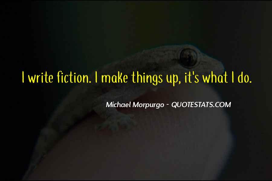 Michael Morpurgo Quotes #224225