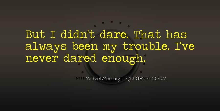 Michael Morpurgo Quotes #23935