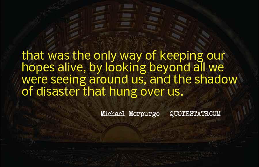 Michael Morpurgo Quotes #33025