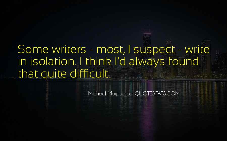 Michael Morpurgo Quotes #338557